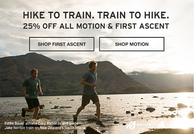 Hike To Train. Train To Hike. 25% Off All Motion & First Ascent