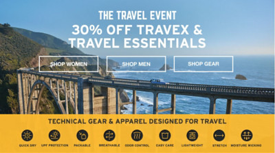 The Travel Event. 30% Off Travex and Travel Essentials. Technical Gear and Apparel Designed For Travel.